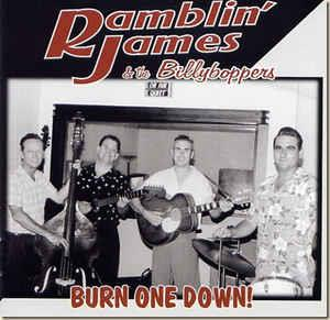 BURN ONE DOWN - RAMBLIN JAMES and the BILLYBOPPERS - NEO ROCKABILLY CD, BUCKSHOT