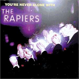 YOU'RE NEVER ALONE WITH - RAPIERS - TEDDY BOY R'N'R CD, FURY