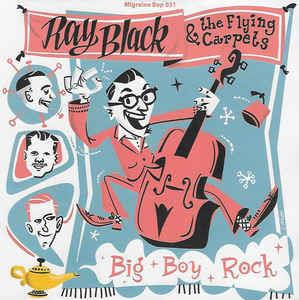 A1. BIG BOY ROCK A2, BETTER WAY TO MOVE : B1. SECRET LOVER - RAY BLACK & THE FLYING CARPETS - Migraine VINYL, MIGRAINE