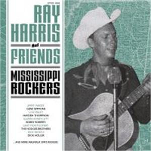 Mississippi Rockers - Ray Harris and Friends - 50's Rockabilly Comp VINYL, EL TORO