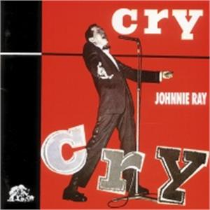 CRY - JOHNNIE RAY - 50's Artists & Groups CD, BEAR FAMILY