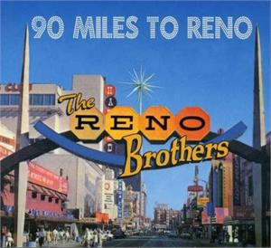 90 MILES TO RENO - RENO BROTHERS - NEO ROCKABILLY CD, TOMBSTONE