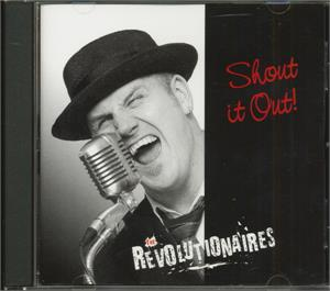 SHOUT IT OUT - Revolutionaires - NEO ROCK 'N' ROLL CD, REVS