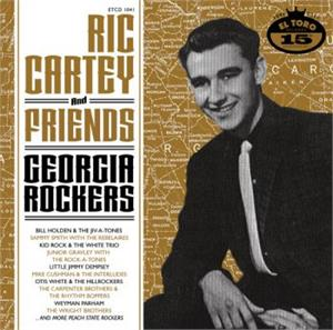 Georgia Rockers - RIC CARTEY & FRIENDS - 50's Rockabilly Comp CD, EL TORO