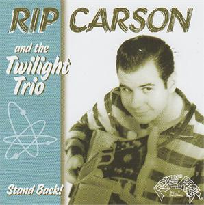 STAND BACK - RIP CARSON AND THE TWILIGHT TRIO - NEO ROCKABILLY CD, PART