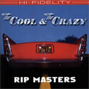 The Cool and the Crazy - RIP MASTERS - NEO ROCKABILLY CD, RATTLER