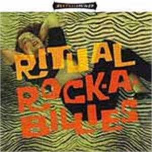 RITUAL ROCKABILLIES - VARIOUS - NEO ROCKABILLY CDs, EL TORO