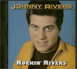 ROCKIN RIVERS - JOHNNY RIVERS - 50's Artists & Groups CD, CAT