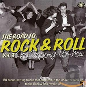 ROAD TO R'N'R VOL 3 - NO STOPPING US NOW (2 CDs) - VARIOUS ARTISTS - 50's Rhythm 'n' Blues CD, FANTASTIC VOYAGE