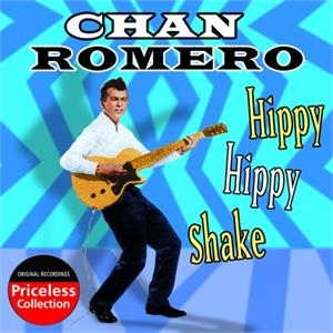 HIPPY HIPPY SHAKE - CHAN ROMERO - 50's Artists & Groups CD, 33RD STREET