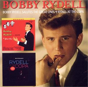 Salutes The Great Ones / At The Copa - BOBBY RYDELL - 50's Artists & Groups CD, ACE