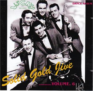 SOLID GOLD JIVE VOL 6 - VARIOUS - 1950'S COMPILATIONS CDs, LUCKY