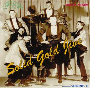 SOLID GOLD JIVE VOL 8 - VARIOUS - 1950'S COMPILATIONS CD, LUCKY