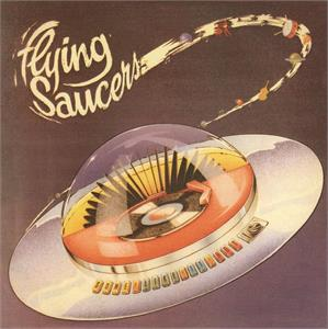 SOME LIKE IT HOT - FLYING SAUCERS - New Releases CDs, 33RD STREET