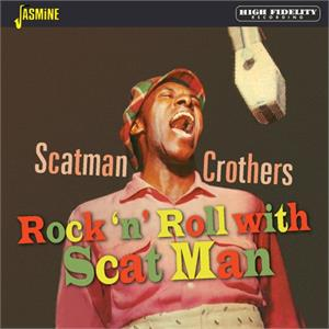 Rock 'n' Roll with Scat Man - Scatman CROTHERS - 50's Artists & Groups CD, JASMINE