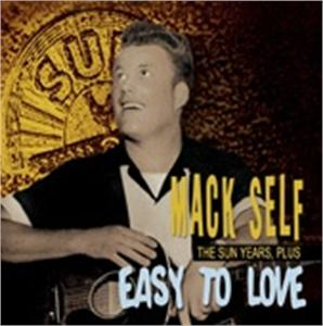 EASY TO LOVE - MACK SELF - 50's Artists & Groups CDs, BEAR FAMILY