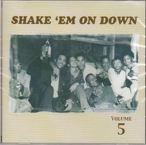 SHAKE EM ON DOWN VOL 5 - VARIOUS - 50's Rhythm 'n' Blues CDs, FLAT TOP