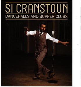 DANCEHALLS & SUPPER CLUBS - SI CRANSTOUN - NEO ROCK 'N' ROLL CD, GALLEY