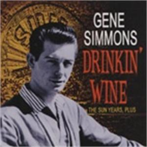 DRINKIN WINE - GENE SIMMONS - 50's Artists & Groups CDs, BEAR FAMILY