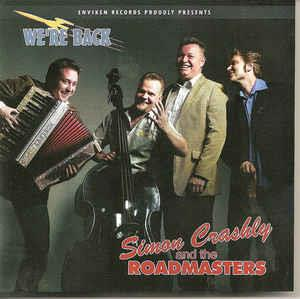 WE'RE BACK - SIMON CRASHLY and the ROADMASTERS - NEO ROCKABILLY CD, ENVIKEN