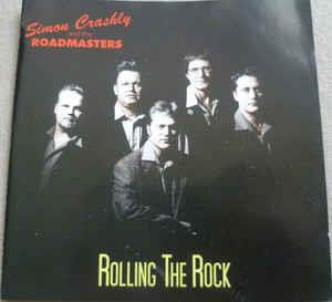 ROLLIN THE ROCK - SIMON CRASHLY and the ROADMASTERS - NEO ROCKABILLY CD, ENVIKEN