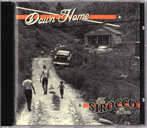 DOWN HOME - SIROCCO BROTHERS - NEO ROCKABILLY CD, ROLLIN