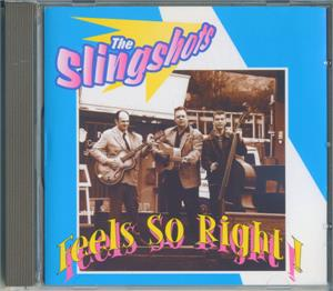 FEELS SO RIGHT - SLINGSHOTS - NEO ROCKABILLY CD, RAUCOUS