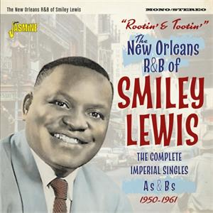 Rootin' and Tootin' - The Complete Imperial Singles As & Bs 1950-1961 - Smiley LEWIS - 50's Rhythm 'n' Blues CD, JASMINE