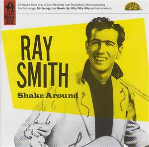 SHAKE AROUND - RAY SMITH - 50's Artists & Groups CDs, SNAPPER