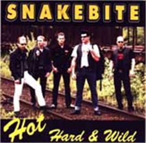 Hot Hard & Wild - Snakebite - TEDDY BOY R'N'R CD, OLD ROCK