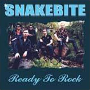 Ready To Rock - Snakebite - TEDDY BOY R'N'R CDs, OLD ROCK