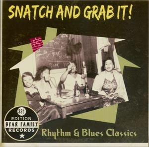 SNATCH AND GRAB IT - VARIOUS ARTISTS - 50's Rhythm 'n' Blues CD, BEAR FAMILY