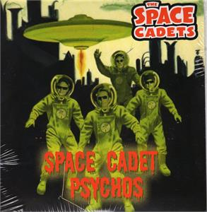 space cadet psychos:flying through outer space - SPACE CADETS - Vinyl CDs, TOMBSTONE