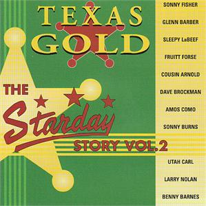 STARDAY STORY 2 - VARIOUS - 50's Rockabilly Comp CDs, TEXAS GOLD
