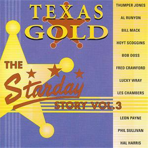 STARDAY STORY 3 - VARIOUS - 50's Rockabilly Comp CDs, TEXAS GOLD