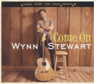 Come On - Gonna Shake This Shack Tonight - WYNN STEWART - 50's Artists & Groups CDs, BEAR FAMILY