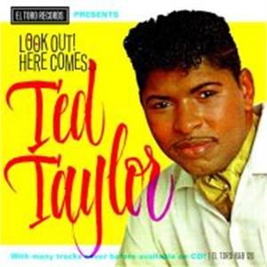 LOOK OUT HERE COMES - TED TAYLOR - 50's Rhythm 'n' Blues CD, EL TORO