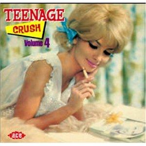 TEENAGE CRUSH VOL 4 - VARIOUS ARTISTS - 1950'S COMPILATIONS CDs, ACE