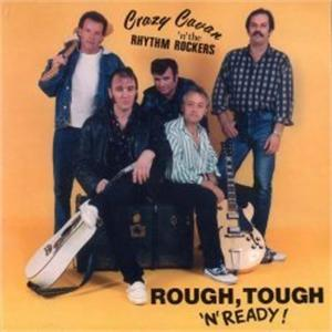 Rough, Tough 'n' Ready - Crazy Cavan and the Rhythm Rockers - TEDDY BOY R'N'R CDs, CRAZY RHYTHM