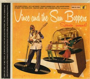 SPINNIN' AROUND - VINCE AND THE SUN BOPPERS - NEO ROCKABILLY VINYL, RHYTHM BOMB