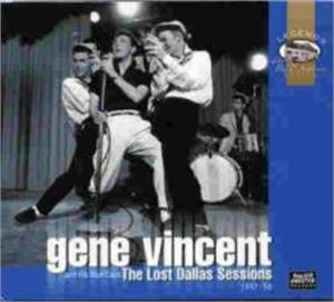 LOST DALLAS SESSIONS - GENE VINCENT - 50's Artists & Groups CDs, ROLLERCOASTER
