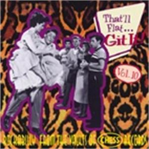 THAT'LL FLAT GIT IT vol10 - VARIOUS ARTISTS - 50's Rockabilly Comp CD, BEAR FAMILY
