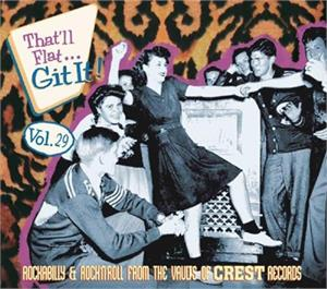 THAT'LL FLAT GIT IT VOL29 - VARIOUS ARTISTS - 50's Rockabilly Comp CD, BEAR FAMILY