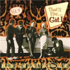 THAT'LL FLAT GIT IT 9 - VARIOUS - 50's Rockabilly Comp CDs, BEAR FAMILY