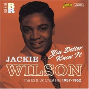 YOU BETTER KNOW IT - Jackie Wilson - 50's Artists & Groups CD, JASMINE