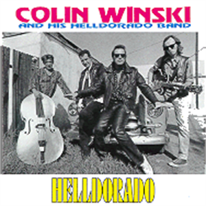 HELLDORADO - COLIN WINSKI - NEO ROCKABILLY CDs, FURY