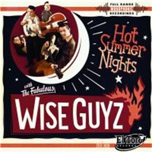 Hot Summer Nights - Wise Guyz - NEO ROCKABILLY CDs, EL TORO