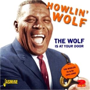 The Wolf is at Your Door - The Singles As & Bs 1951-1960 - HOWLING WOLF - 50's Rhythm 'n' Blues CDs, JASMINE