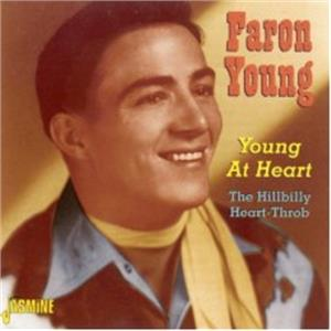 Young At Heart - The Hillbilly Heart-Throb - FARON YOUNG - HILLBILLY CD, JASMINE