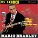 MY SEARCH - MARIO BRADLEY